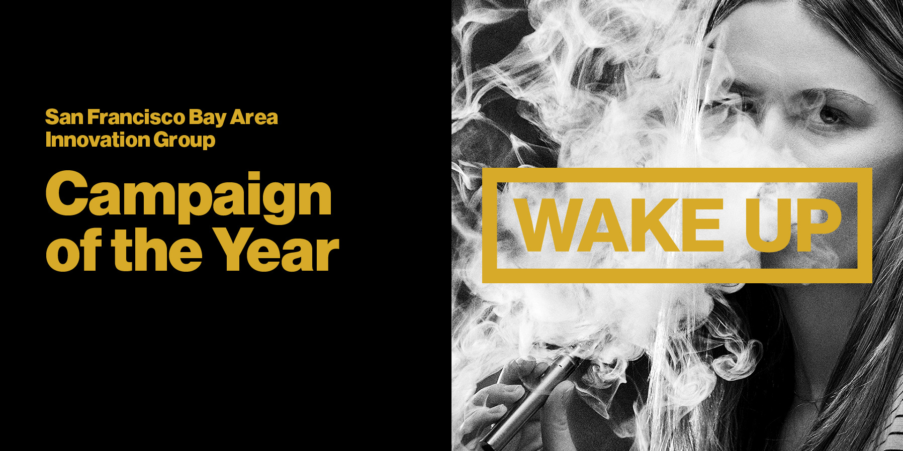 "Campaign of the Year for ""Wake Up"""
